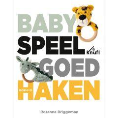 Babyspeelgoed haken - Rosanne Briggeman - 1st