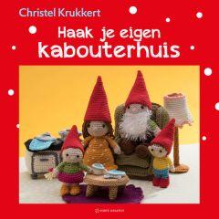 Haak je eigen kabouterhuis - Christel Krukkert - 1st