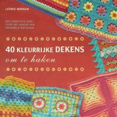 40 kleurrijke dekens om te haken - Leonie Morgan - 1st